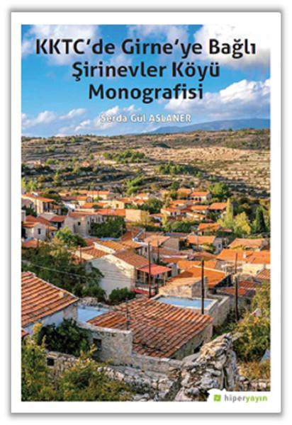 KKTC'de Girne'ye Bağlı Şirinevler Köyü Monografisi.pdf