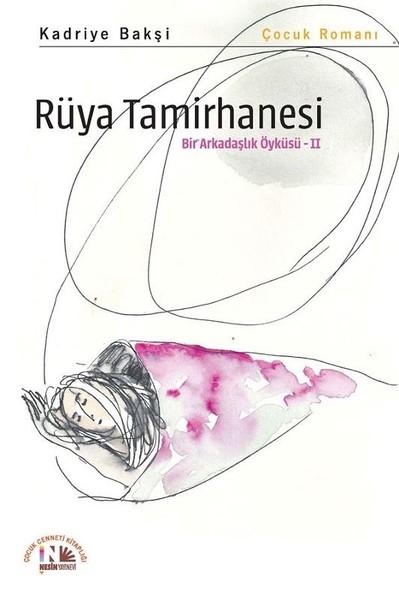 Rüya Tamirhanesi-Bir Arkadaşlık Öyküsü 2.pdf
