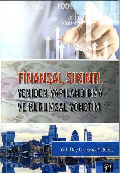 Finansal Sıkıntı Yeniden Yapılandırma ve Kurumsal Yönetim.pdf