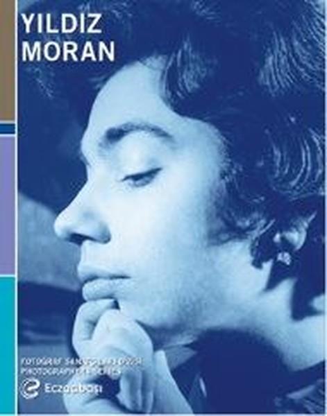 Fotoğraf Sanatçıları Dizisi 8-Yıldız Moran Retrospektifi.pdf