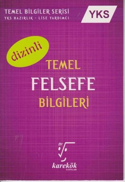 YKS Temel Felsefe Bilgileri Dizinli.pdf