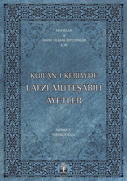 Kuran-ı Kerimde Lafzı Müteşabih Ayetler.pdf