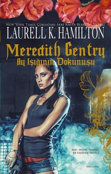 Meredith Gentry-Ay Işığının Dokunuş.pdf