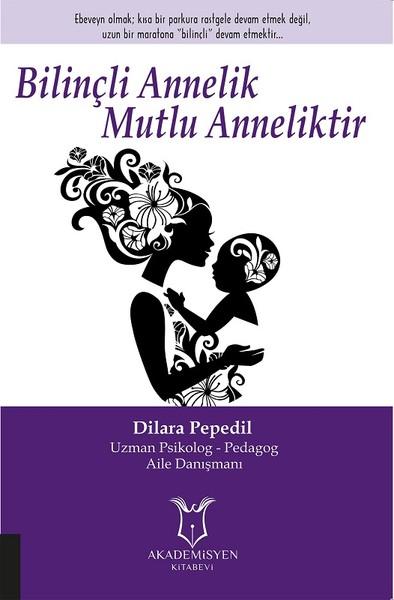 Bilinçli Annelik Mutlu Anneliktir.pdf