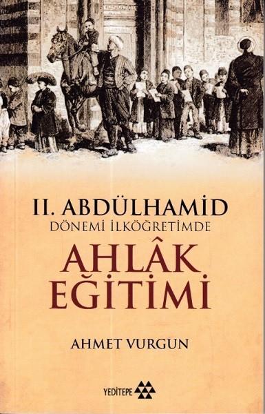 2.Abdülhamid Dönemi İlköğretimde Ahlak Eğitimi.pdf