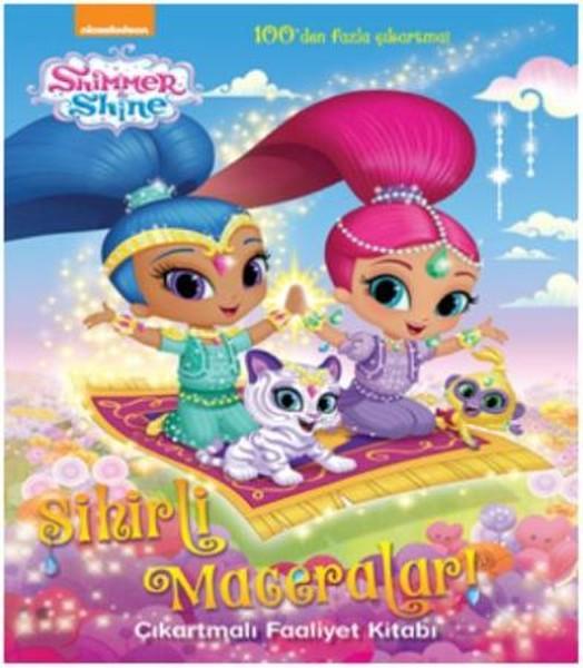 Shimmer and Shine Sihirli Maceralar-Çıkartmalı Faaliyet Kitabı.pdf