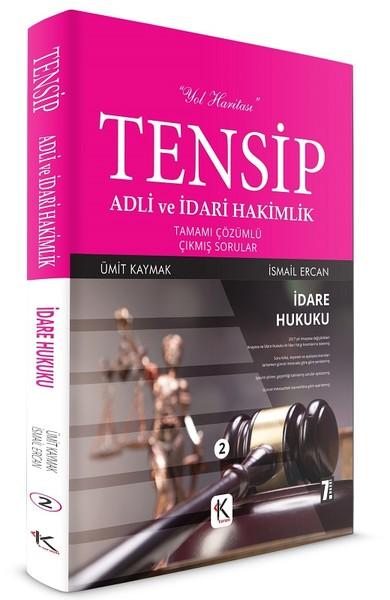 Tensip Adli ve İdari Hakimlik-İdare Hukuku-Tamamı Çözümlü Çıkmış Sorular.pdf
