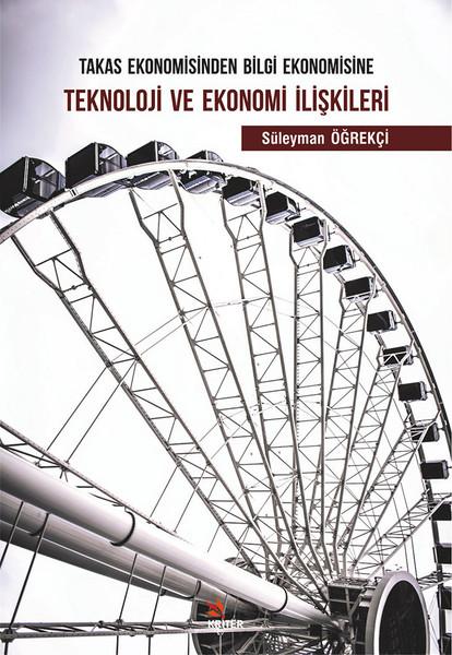Teknoloji Ve Ekonomi İlişkileri.pdf