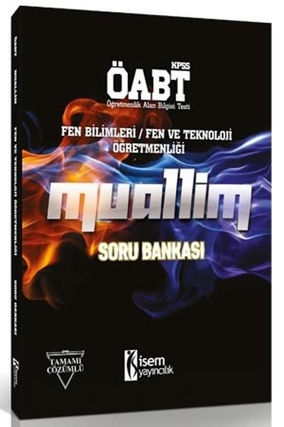 2018 ÖABT KPSS Muallim Fen Bilimleri-Fen ve Teknoloji Öğretmenliği Soru Bankası.pdf