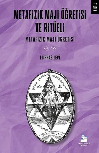 Metafizik Maji Öğretisi Ve Ritüeli Cilt 1.pdf