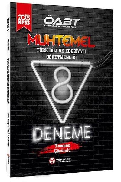 2018 ÖABT Muhtemel Türk Dili ve Edebiyatı Öğretmenliği Tamamı Çözümlü 8 Deneme.pdf