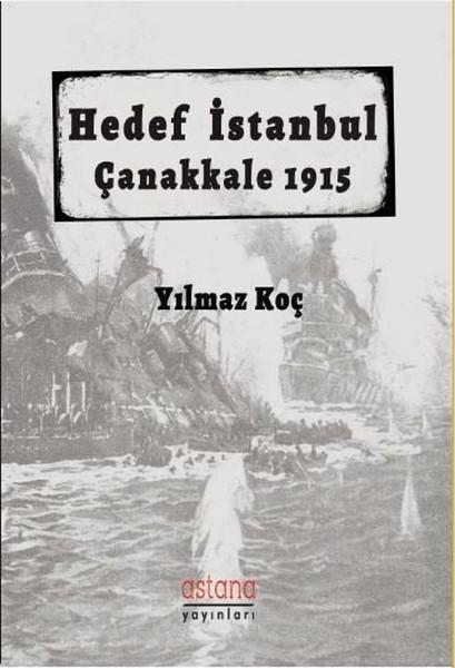 Hedef İstanbul Çanakkale 1915.pdf