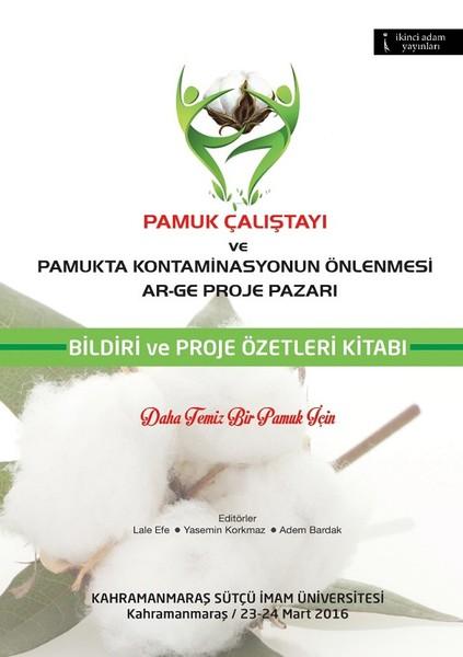 Pamuk Çalıştayı Ve Pamukta Kontaminasyon Önlenmesi Ar-Ge Proje Pazarı.pdf