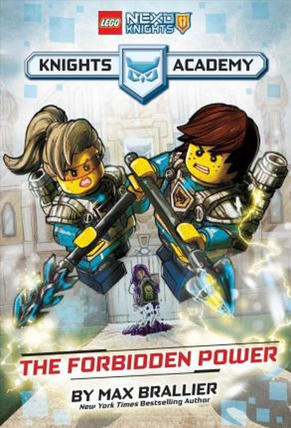 The Forbidden Power (LEGO NEXO KNIGHTS: Knights Academy #1).pdf