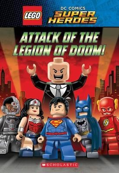 Attack of the Legion of Doom! (LEGO DC Super Heroes: Chapter Book).pdf