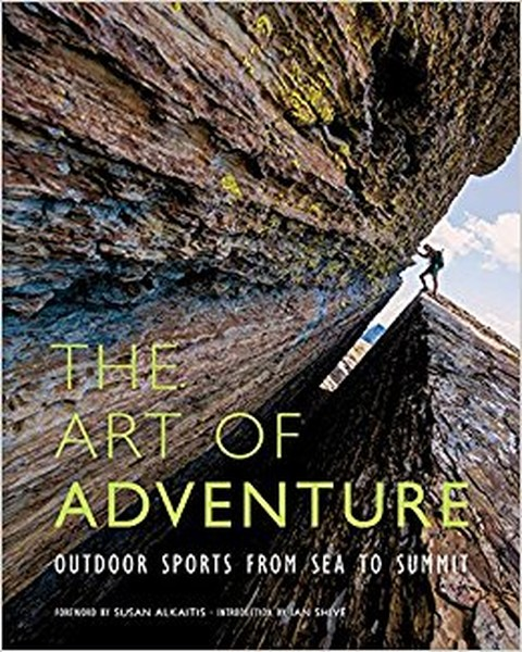 The Art of Adventure: Outdoor Sports from Sea to Summit.pdf