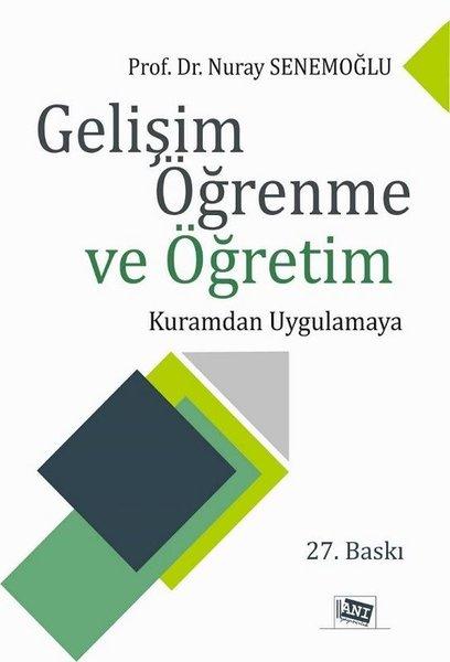Gelişim Öğrenme ve Öğretim-Kuramdan Uygulamaya.pdf