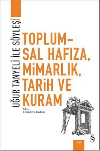Toplumsal Hafıza, Mimarlık, Tarih Ve Kuram.pdf
