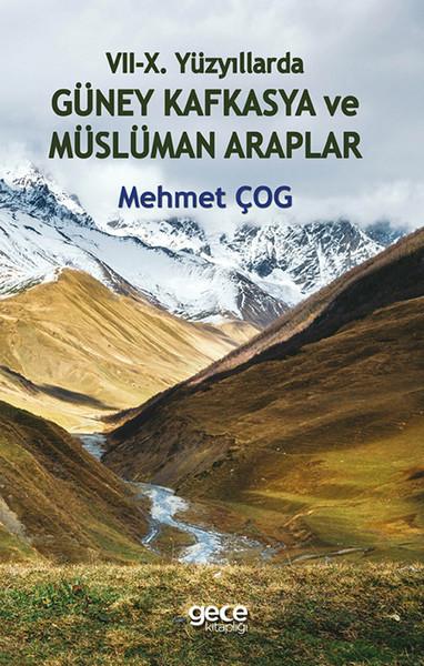 7-10. Yüzyıllarda Güney Kafkasya ve Müslüman Araplar.pdf
