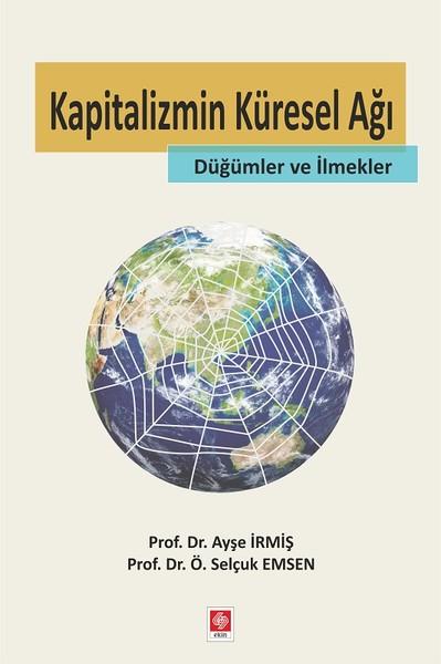 Kapitalizmin Küresel Ağı Düğümler ve İlmekler.pdf