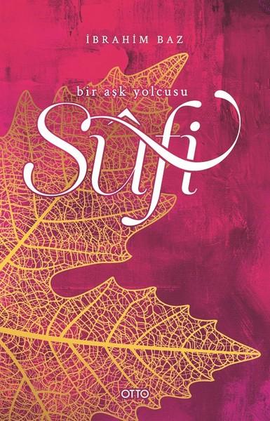 Sufi-Bir Aşk Yolcusu.pdf