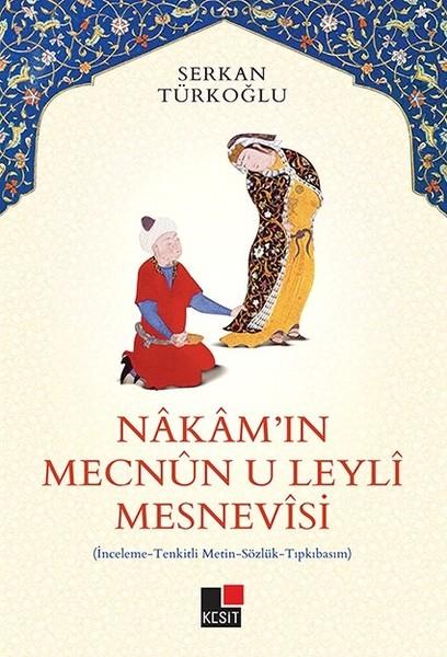 Pdf Nakamin Mecnun U Leyli Mesnevisi