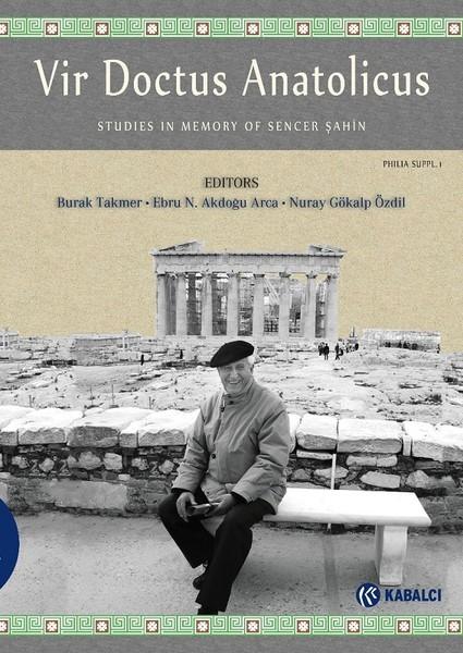 Vir Doctus Anatolicus-Studies In Memory of Sencer Şahin.pdf