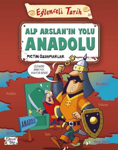 Eğlenceli Tarih-Alp Arslanın Yolu Anadolu.pdf