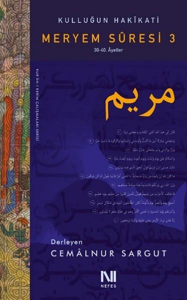 Kulluğun Hakikati-Meryem Suresi 3.pdf