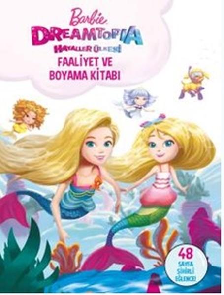 Barbie Dreamtopia Hayaller Ülkesi-Faaliyet ve Boyama Kitabı.pdf
