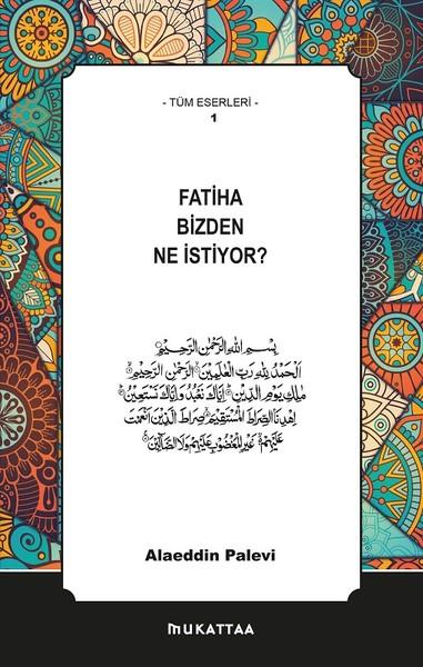 Fatiha Bizden Ne İstiyor?.pdf