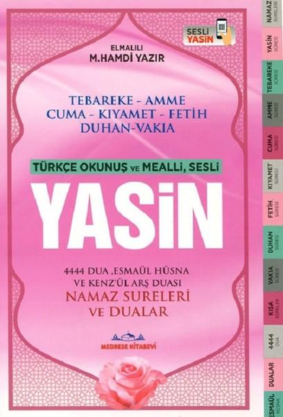Yasin-Türkçe Okunuşlu ve Mealli,Sesli-Orta Boy.pdf