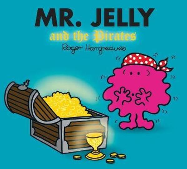 Mr. Jelly and the Pirates (Mr. Men.pdf