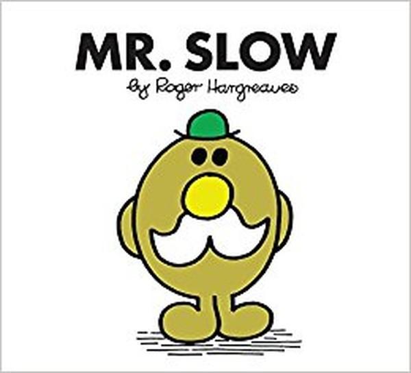 Mr. Slow (Mr. Men Classic Library).pdf