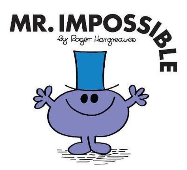 Mr. Impossible (Mr. Men Classic Lib.pdf