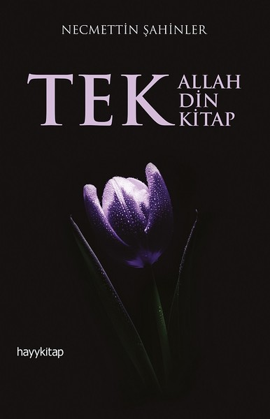 Tek Allah Tek Din Tek Kitap.pdf