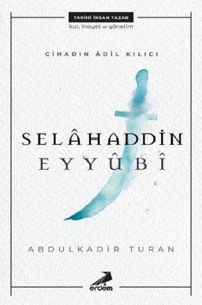 Cihadın Adil Kılıcı-Selahaddin Eyyubi.pdf