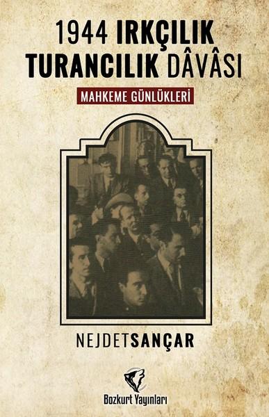 1944 Irkçılık Turancılık Davası-Mahkeme Günlükleri.pdf