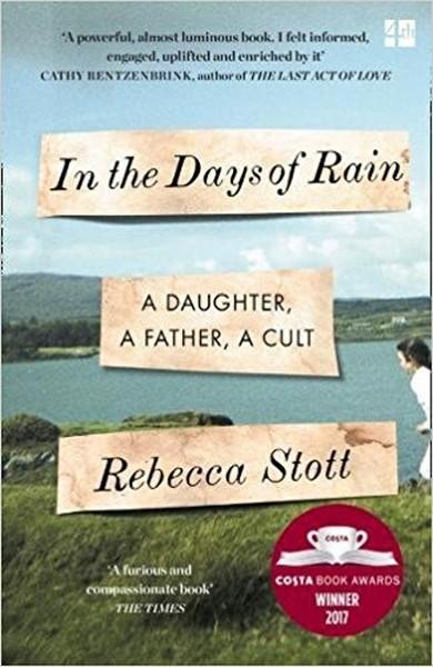 In the Days of Rain : Winner of the 2017 Costa Biography Award.pdf