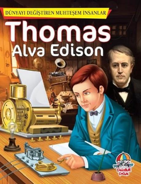 Thomas Alva Edison-Dünyayı Değiştiren Muhteşem İnsanlar.pdf
