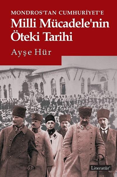 Mondrostan Cumhuriyete Milli Mücadelenin Öteki Tarihi.pdf