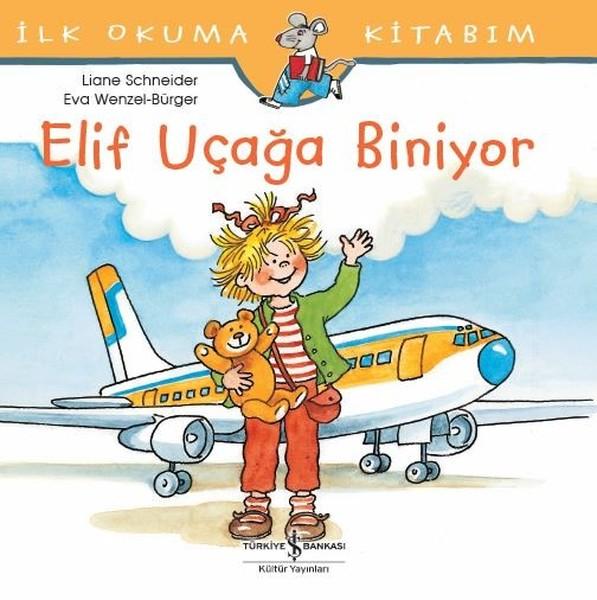 İlk Okuma Kitabım-Elif Uçağa Biniyor.pdf