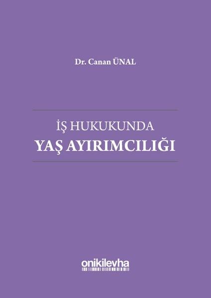 İş Hukukunda Yaş Ayırımcılığı.pdf