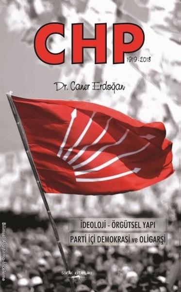 CHP: İdeoloji-Örgütsel Yapı,Parti İçi Demokrasi ve Oligarşi.pdf