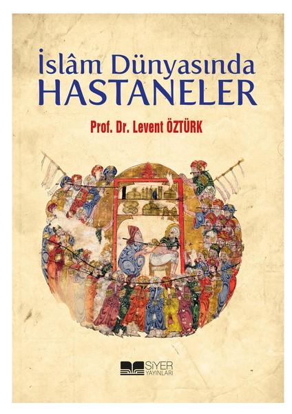 İslam Dünyasında Hastaneler.pdf