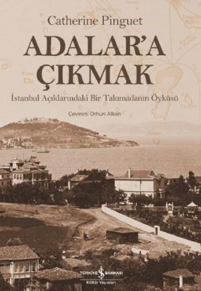 Adalara Çıkmak-İstanbul Açıklarındaki Bir Takımadanın Öyküsü.pdf