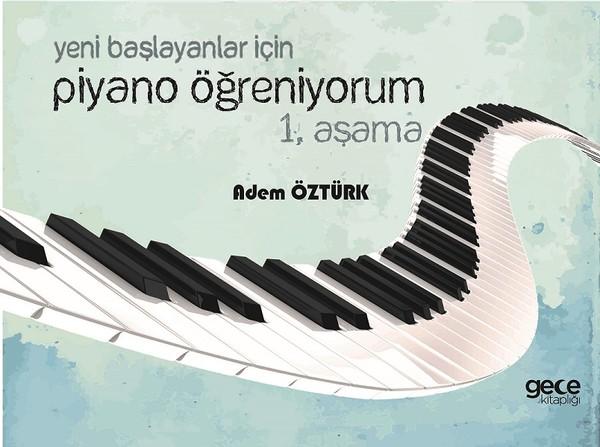 Yeni Başlayanlar için Piyano Öğreniyorum-1. Aşama.pdf