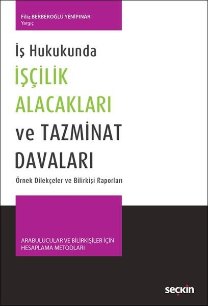 İş Hukukunda İşçilik Alacakları ve Tazminat Davaları.pdf