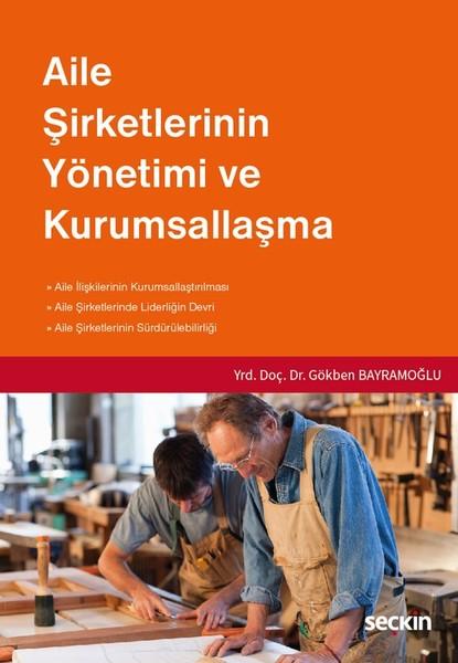 Aile Şirketlerinin Yönetimi ve Kurumsallaştırma.pdf