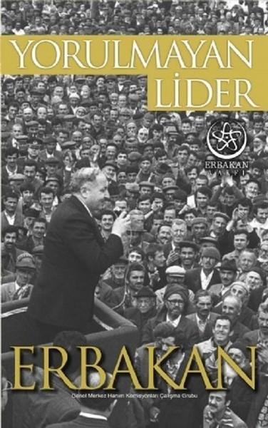 Yorulmayan Lider Erbakan.pdf